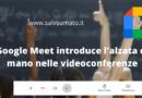 Didattica a distanza, nuova funzione su Google Meet, alzata di mano per prenotare un intervento